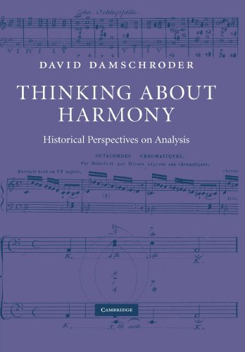 Thinking about Harmony: Historical Perspectives on Analysis