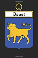 Bouet: Bouet Coat of Arms and Family Crest Notebook Journal (6 x 9 - 100 pages)