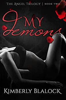 My Demons (The Angel Trilogy Book Book 2) by [Blalock, Kimberly]