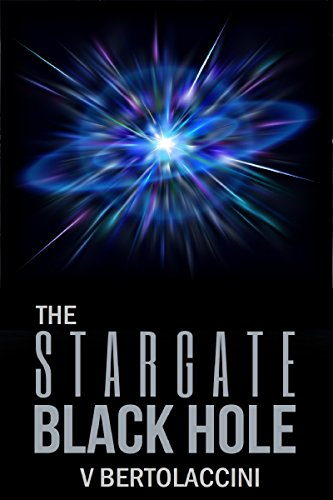 The Stargate Black Hole X3 (English Edition)