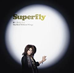 The Bird Without Wings♪SuperflyのCDジャケット