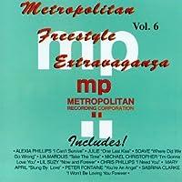 Metropolitan Freestyle Extravaganza: Vol. 6