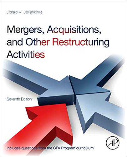 Download Mergers, Acquisitions, and Other Restructuring Activities, Seventh Edition 0123854873