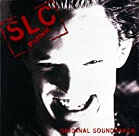 SLC Punk: Original Soundtrack