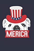 English Bulldog Notebook - Fourth Of July Gift for English Bulldog Lovers - English Bulldog Journal: Medium College-Ruled Journey Diary, 110 page, Lined, 6x9 (15.2 x 22.9 cm)