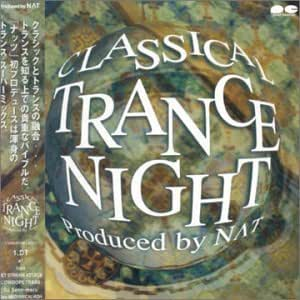 CLASSICAL TRANCE NIGHT Produced by N∧T
