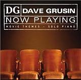 デイヴ・グルーシン・ソロ・ピアノ-NOW PLAYING:映像テーマ集