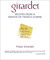 Girardet: Recipes from a Master of French Cuisine