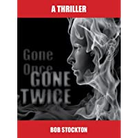 GONE ONCE GONE TWICE (English Edition)
