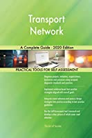 Transport Network A Complete Guide - 2020 Edition