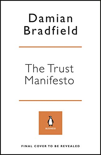 The Trust Manifesto: What you Need to do to Create a Better Internet (English Edition)
