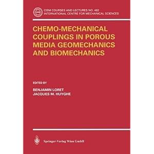 Chemo-Mechanical Couplings in Porous Media Geomechanics and Biomechanics (CISM International Centre for Mechanical Sciences)