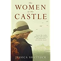 The Women of the Castle: the moving New York Times bestseller for readers of ALL THE LIGHT WE CANNOT SEE