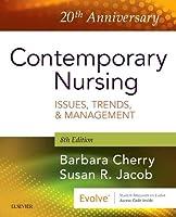 Contemporary Nursing: Issues, Trends, & Management, 8e