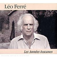 Annees Toscane (Edition Anniver