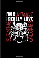 I'm A Satanist I Really Love Burning Calories: Funny Satanic 2020 Planner | Weekly & Monthly Pocket Calendar | 6x9 Softcover Organizer | For Bodybuilder & Weightlifter Fans