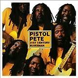 21st Century Bluesman by Pistol Pete (2004-03-09)
