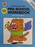 Pre-School Workbook/Book One (SCHOOL READINESS ACTIVITIES)
