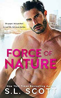 Force of Nature by [Scott, S.L.]
