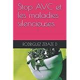 Stop AVC et les maladies silencieuses