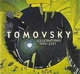 TOMOVSKY ILLUSTRATIONS 1992~2007