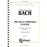 The Well-tempered Clavier (Kalmus Edition)