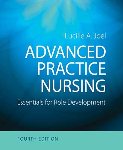 Download Advanced Practice Nursing: Essentials of Role Development 0803660448