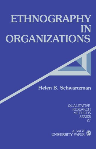 Download Ethnography in Organizations (Qualitative Research Methods) 0803943792