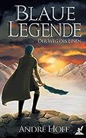 Blaue Legende: Der Weg des Einen