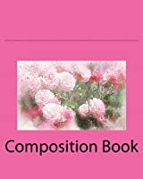 Composition Book: Flowers