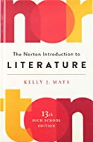 The Norton Introduction to Literature: High School Edition