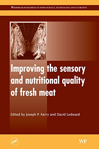 Improving the Sensory and Nutritional Quality of Fresh Meat: New Technologies (Woodhead Publishing Series in Food Science, Technology and Nutrition)