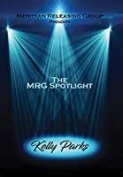 The Mrg Spotlight Collection: Kelly Parks [DVD]