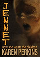 Jennet: now she wants the children (Ghosts of Thores-Cross)