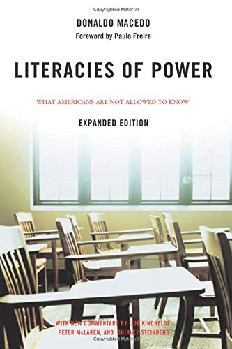 Download Literacies of Power: What Americans Are Not Allowed to Know 0813343380