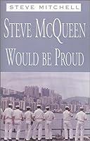 Steve McQueen Would Be Proud