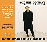 Vol. 4-Contre-Histoire De La Philosophie