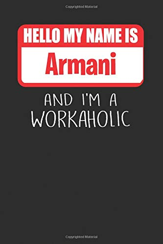Hello My Name Is Armani: And I
