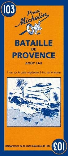 Download Michelin Battle of Provence (World War II Battlefields) 2067002635