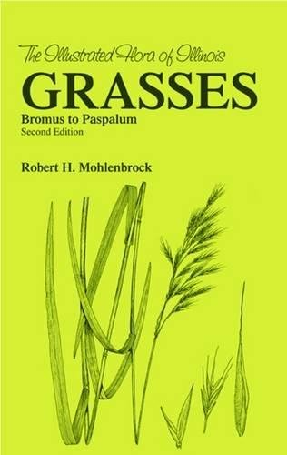 Download Grasses: Bromus to Paspalum (Illustrated Flora of Illinois) 0809323591