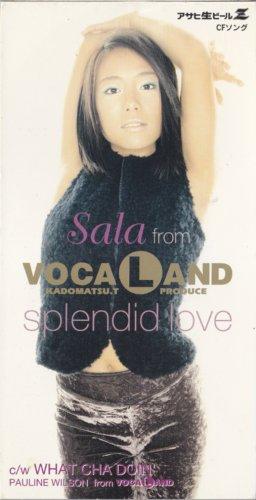 SPLENDID LOVE