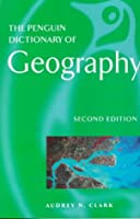 Dictionary of Geography, The Penguin: 2nd Edition (Penguin Reference Books)