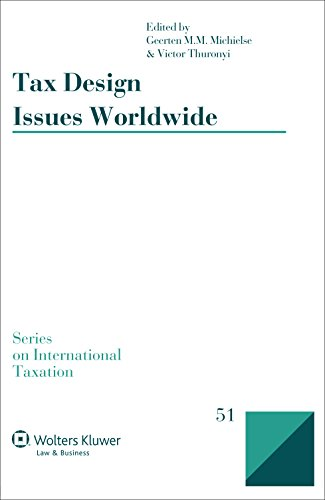 Download Tax Design Issues Worldwide (International Taxation) 9041156100