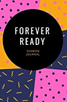 Forever Ready