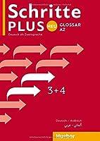 Schritte plus Neu 3+4.  Glossar Deutsch-Arabisch: Deutsch als Zweitsprache