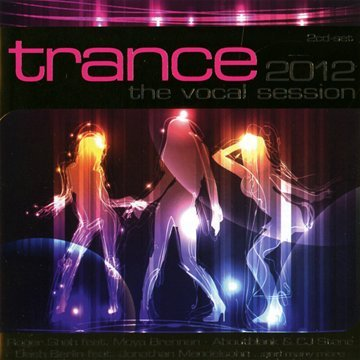 Trance: The Vocal Session 2012