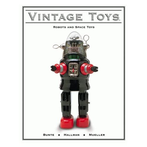 Vintage Toys: Robots and Space Toys
