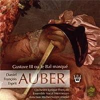Auber: Gustave III Ou Le Bal M