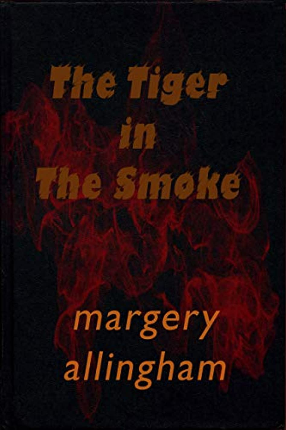 The Tiger in the Smoke (English Edition)