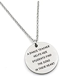 A Dance Teacher Helps Her Students Find the Song in Heart Teacher Gift Stainless Steel Pendant Necklace